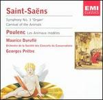 "Saint-Saëns: Symphony No. 3 ""Organ""; Carnival of the Animals; Poulenc: Les Animaux modèles"