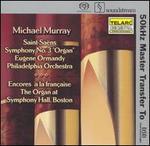 """Saint-Saëns: Symphony No. 3 (Organ"""") Encores à la française"""