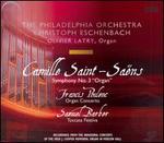 Saint-Sa?ns: Symphony No. 3; Poulenc: Organ Concerto; Barber: Toccata Festiva