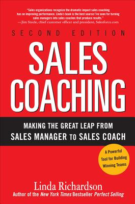 Sales Coaching: Making the Great Leap from Sales Manager to Sales Coach - Richardson, Linda