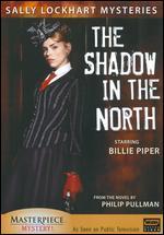 Sally Lockhart Mysteries: The Shadow in the North - John Alexander