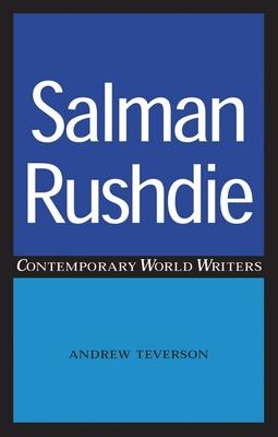 Salman Rushdie - Teverson, Andrew