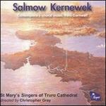 Salmow Kernewek: Contemporary Choral Music from Cornwall
