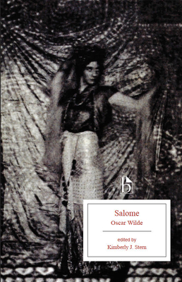 Salome - Wilde, Oscar, and Stern, Kimberly (Editor)