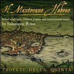 Salomone Rossi: Il Mantovano Hebreo