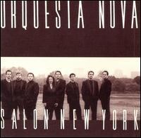 Salon New York - Orquestra Nova