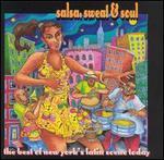 Salsa, Sweat & Soul: The  Best of New York's Latin Scene Today