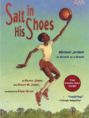 Salt in His Shoes: Michael Jordan in Pursuit of a Dream - Jordan, Deloris, and Jordan, Roslyn M