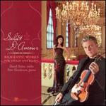 Salut d'Amour: Romantic Works for Violin and Piano
