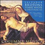 Salvador Brotons: Stabat mater & Obstinació