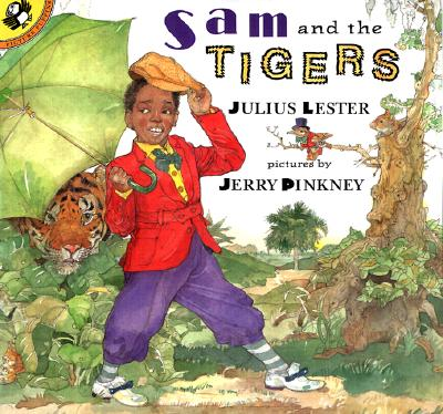 Sam and the Tigers: A New Telling of Little Black Sambo - Lester, Julius