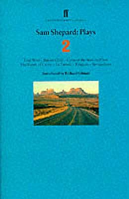 Sam Shepard Plays 2 - Shepard, Sam, and Gilman, Richard (Introduction by)