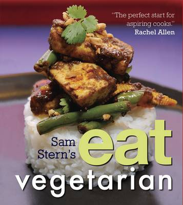 Sam Stern's Eat Vegetarian - Stern, Sam, and Stern, Susan, and Stern, Jeffrey (Contributions by)