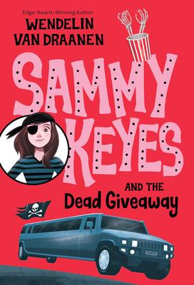 Sammy Keyes and the Dead Giveaway - Van Draanen, Wendelin