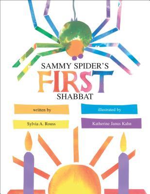 Sammy Spiders First Shabbat - Rouss, Sylvia A