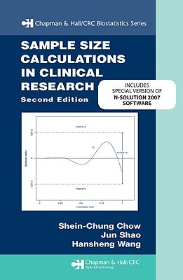 Sample Size Calculations in Clinical Research - Chow, Shein-Chung (Editor), and Shao, Jun (Editor)