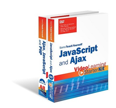 Sams Teach Yourself JavaScript and Ajax: Video Learning Starter Kit Bundle - Sams Publishing, First_unknown, and Ballard, Phil, and Moncur, Michael