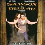 Samson & Delilah: A Love Story