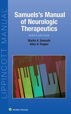 Samuels's Manual of Neurologic Therapeutics - Samuels, Martin, and Ropper, Allan H.