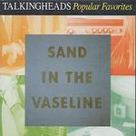 Sand in the Vaseline: The Best of Talking Heads
