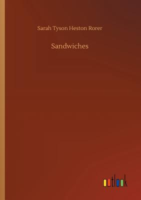 Sandwiches - Rorer, Sarah Tyson Heston
