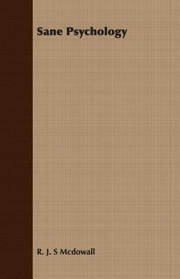 Sane Psychology - McDowall, R J S