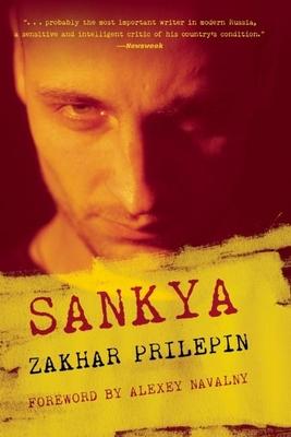 Sankya - Prilepin, Zakhar