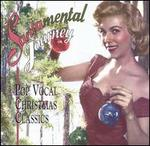 Santamental Journey: Pop Vocal Christmas Classics