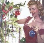 Santamental Journey: Pop Vocal Christmas Classics