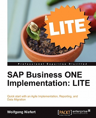 SAP Business One Implementation: Lite Edition - Niefert, Wolfgang