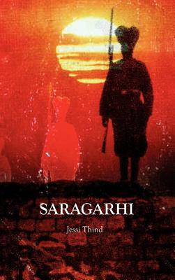 Saragarhi - Thind, Jessi