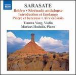 Sarasate: Boléro; Sérénade Andalouse; Etc.
