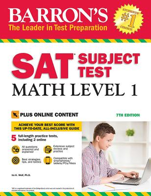 SAT Subject Test: Math Level 1 with Online Tests - Wolf, Ira K.
