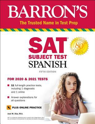 SAT Subject Test Spanish with Online Test - Diaz, Jose M