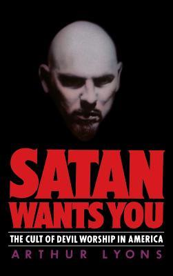 Satan Wants You - Lyons, Arthur, and Lyons, Louis