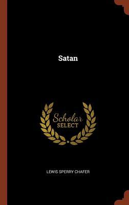 Satan - Chafer, Lewis Sperry