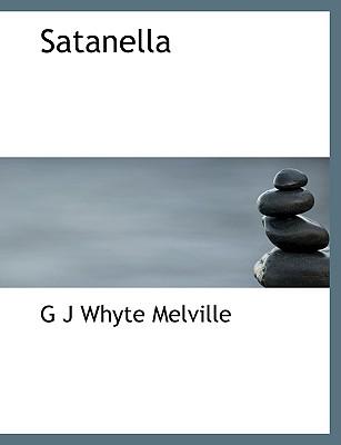 Satanella - Whyte-Melville, G J