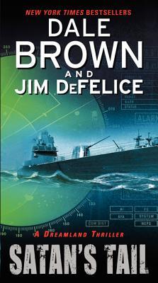 Satan's Tail - Brown, Dale, and DeFelice, Jim