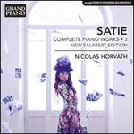 Satie: Complete Piano Works, Vol. 3 - New Salabert Edition