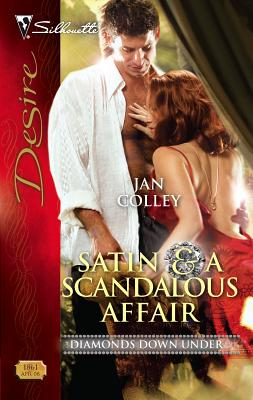 Satin & a Scandalous Affair - Colley, Jan