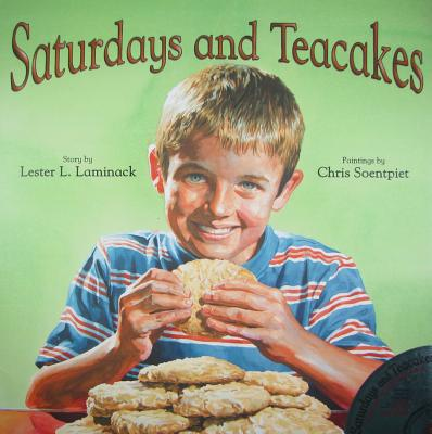 Saturdays and Teacakes - Laminack, Lester L