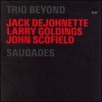 Saudades - Trio Beyond
