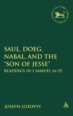 Saul, Doeg, Nabal, and the Son of Jesse - Lozovyy, Joseph