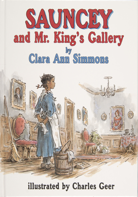 Sauncey and Mr. King's Gallery - Simmons, Clara Ann, Professor