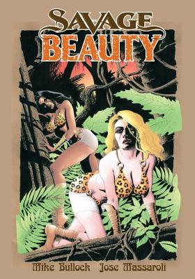Savage Beauty - Bullock, Mike, and Massaroli, Jose