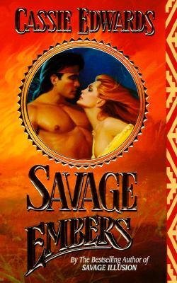 Savage Embers - Edwards, Cassie