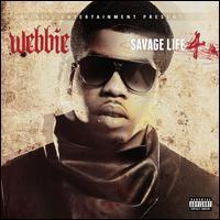 Savage Life 4 - Webbie