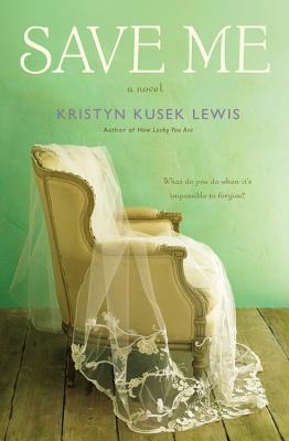 Save Me - Kusek Lewis, Kristyn, and Lewis, Kristyn Kusek