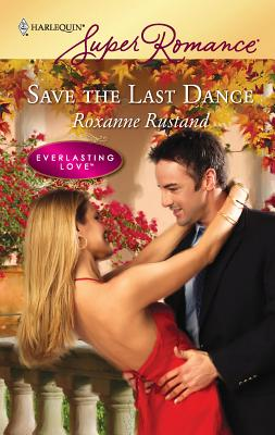 Save the Last Dance - Rustand, Roxanne