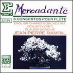 Saverio Mercadante: 3 Concertos pour Fl?te